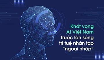 Môi trường và giải pháp cho chiến lược quốc gia về trí tuệ nhân tạo của Việt Nam
