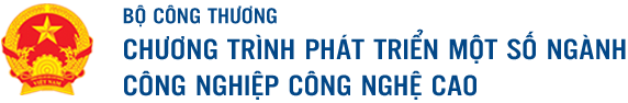 BỘ CÔNG THƯƠNG CHƯƠNG TRÌNH PHÁT TRIỂN MỘT SỐ NGÀNH CÔNG NGHIỆP CÔNG NGHỆ CAO